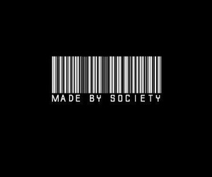 society, black, and made image