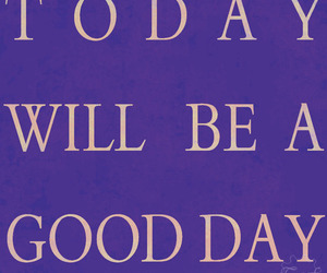 good day, optimism, and today image
