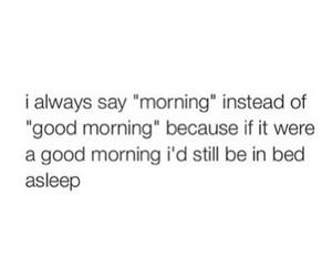 morning, sleep, and so true image