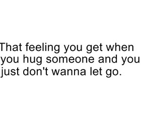 hug, quote, and feeling image
