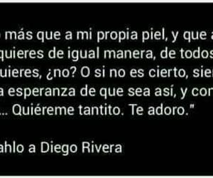 Diego Rivera, frases, and frida kahlo image