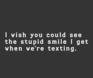 smile, texting, and quotes image