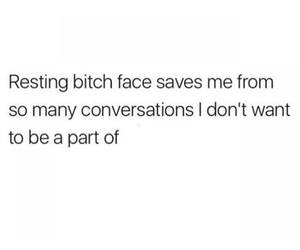antisocial, bitch, and conversation image