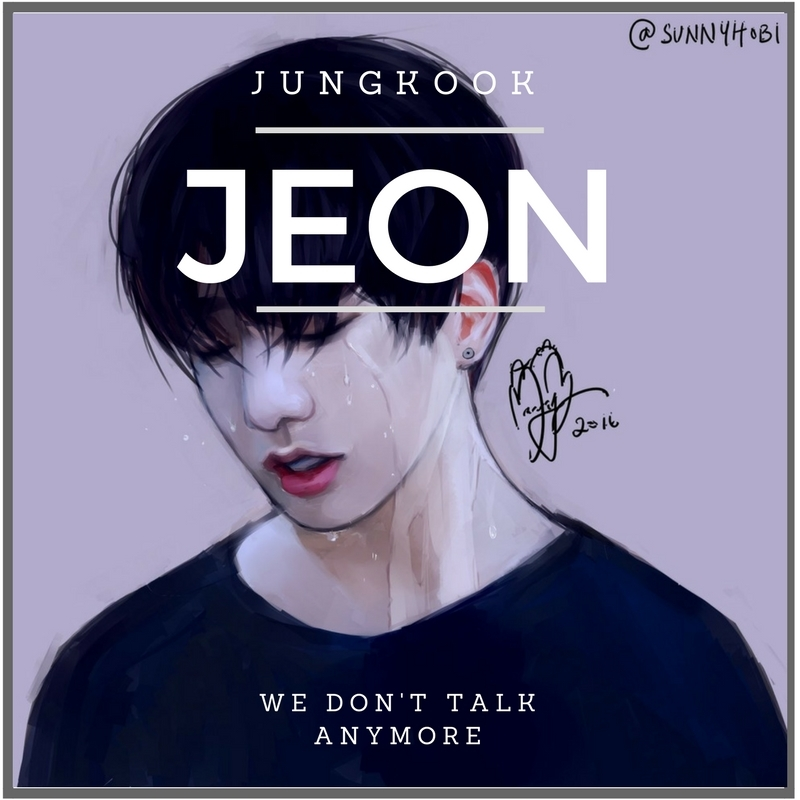 Jeon Jungkook We Don T Talk Anymore Disclaimer I Found This