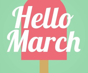 march, 2017, and welcome march image