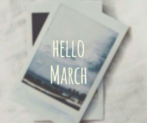 march, hello, and photo image
