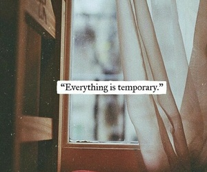 quotes, temporary, and everything image