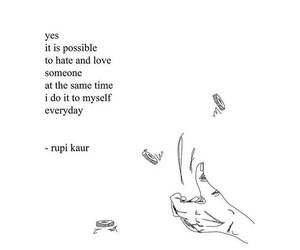 quotes, hate, and rupi kaur image