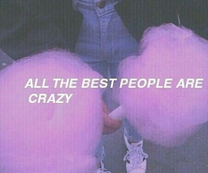 quotes, crazy, and grunge image