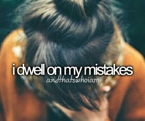and that's who i am, mistakes, and quote image