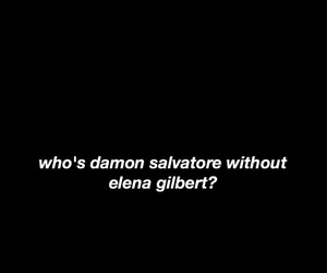 quote and elena gilbert image