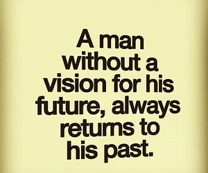 quotes, future, and man image