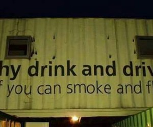 smoke, drink, and fly image