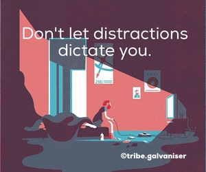 motivation, distractions, and quotes image