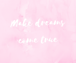 dreams, pink, and quote image