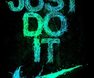glow, justdoit, and Just Do It image