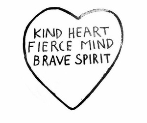 quotes, heart, and brave image