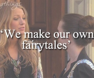 gossip girl, fairytale, and quote image
