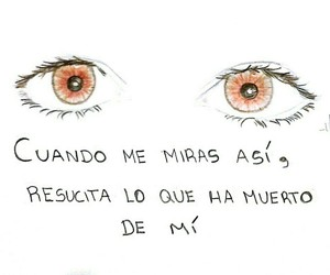 eyes, frases, and love image