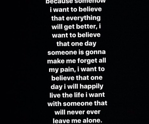 believe, one day, and someone image