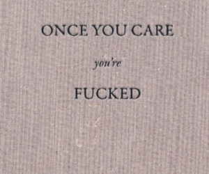 care, fucked, and quote image