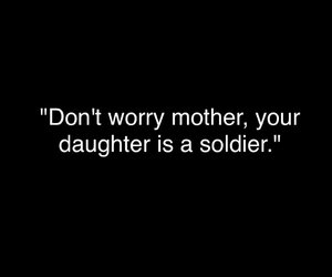 quotes, soldier, and mother image