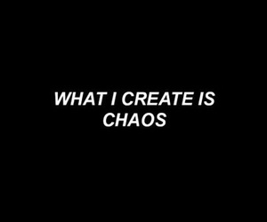 quotes, chaos, and black and white image