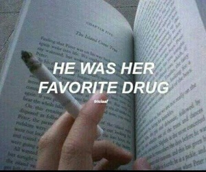 drug, quotes, and tumbrl image