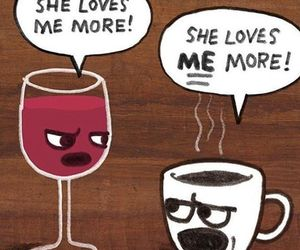 wine, coffee, and funny image