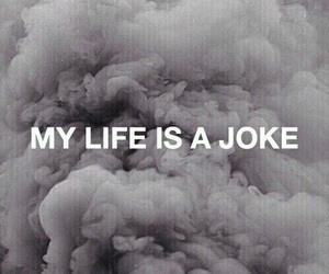 life, joke, and quotes image