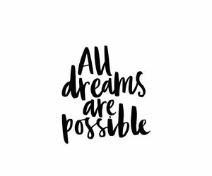 quote, black and white, and Dream image