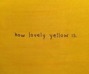 yellow, aesthetic, and quotes image