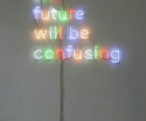 future, light, and confusing image