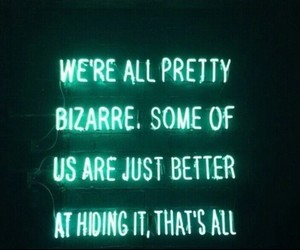 be yourself, bizarre, and light image