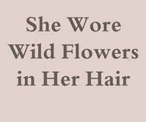 flower, text, and hair image