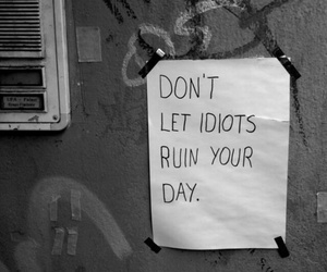 idiot, quotes, and day image