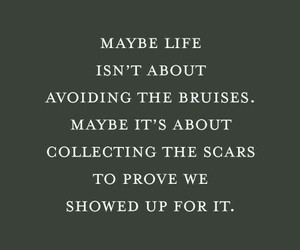 quotes, scars, and bruise image