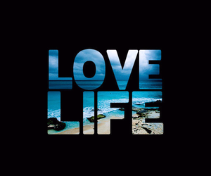 love, life, and beach image