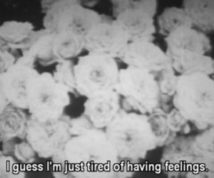 feelings, quotes, and tired image