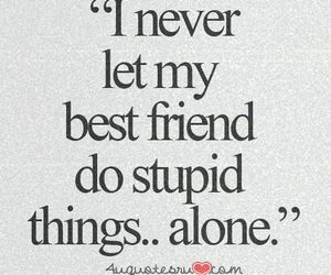 quotes, alone, and best friends image