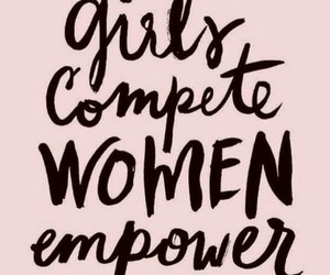 empowerment, girls, and quotes image