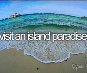 before i die and Island image