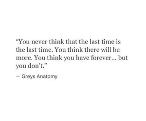 quote, forever, and greys anatomy image