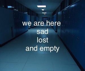 sad, empty, and lost image