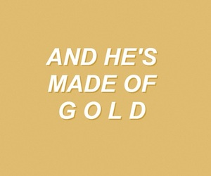 quote, yellow, and golden boy image