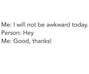 funny, awkward, and me image