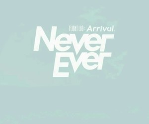 arrival, ever, and never image