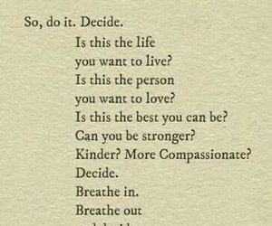 quotes, life, and decide image