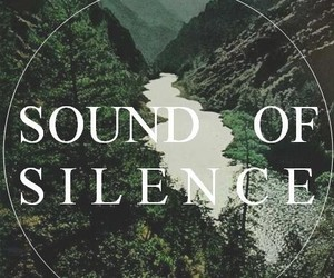 silence, sound, and nature image