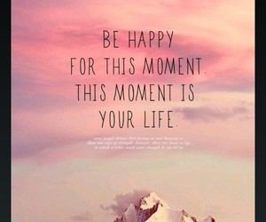happy, life, and moment image